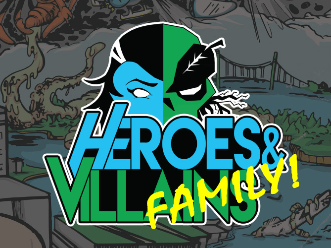 Heroes & Villains Family Version