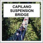 Capilano Suspension Bridge on the North Shore in Vancouver