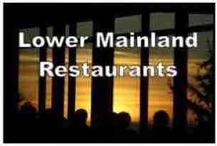 Lower Mainland Restaurants