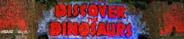 Discover the Dinosaurs Sign