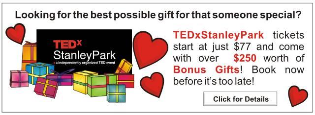 TEDxStanleyPark Valentine's Gift Idea