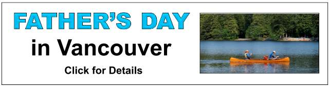 Father's Day Activities in Vancouver