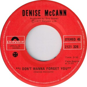 I Don't Wanna Forget You by Denise McCann