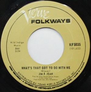 What's That Got To Do With Me by Jim & Jean