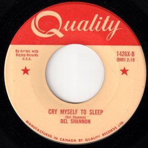 Cry Myself To Sleep by Del Shannon