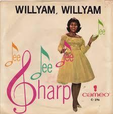 Willyam, Willyam by Dee Dee Sharp