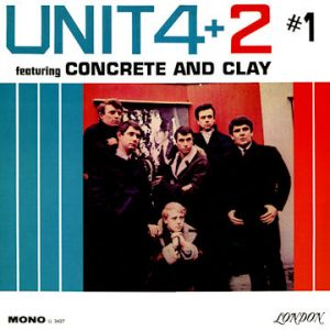 Concrete And Clay by Unit Four plus Two/Eddie Rambeau