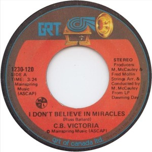 I Don't Believe In Miracles by C.B. Victoria