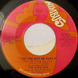Hang On To Your Life/Do You Miss Me Darlin' by The Guess Who