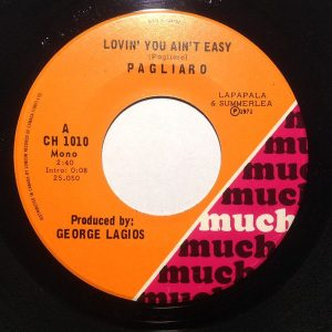Lovin' You Ain't Easy by Pagliaro