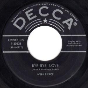 Bye Bye Love by Webb Pierce