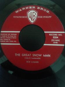 The Great Snowman by Bob Luman