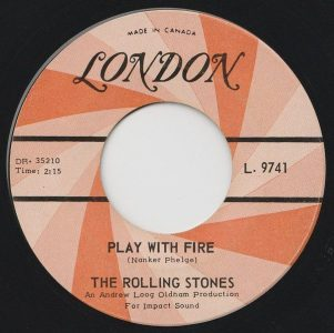 Play With Fire by the Rolling Stones