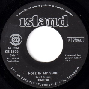 Hole In My Shoe by Traffic