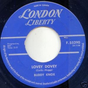 Lovey Dovey by Buddy Knox