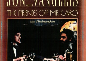 The Friends Of Mr. Cairo by Jon and Vangelis