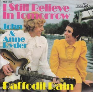 I Still Believe In Tomorrow by John and Anne Ryder