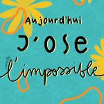 Ose l'impossible – Digitale
