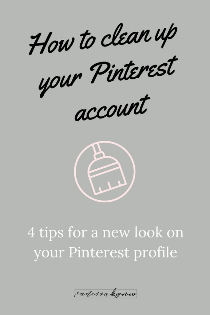 How to clean up your Pinterest account- Vanessa Kynes