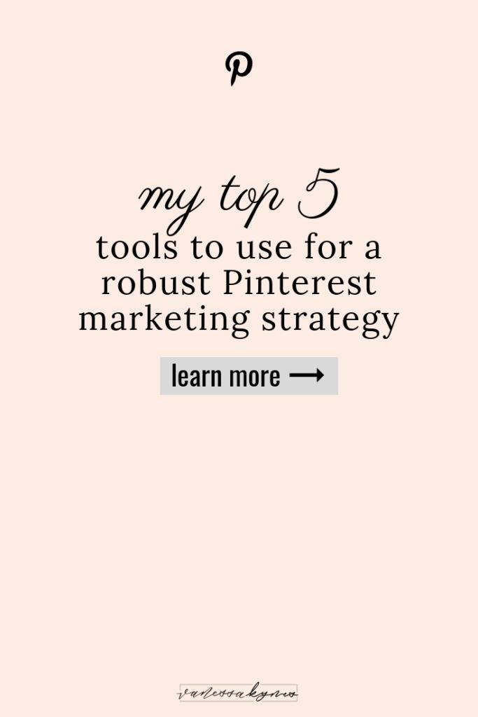 tools for pinterest marketing- Vanessa Kynes