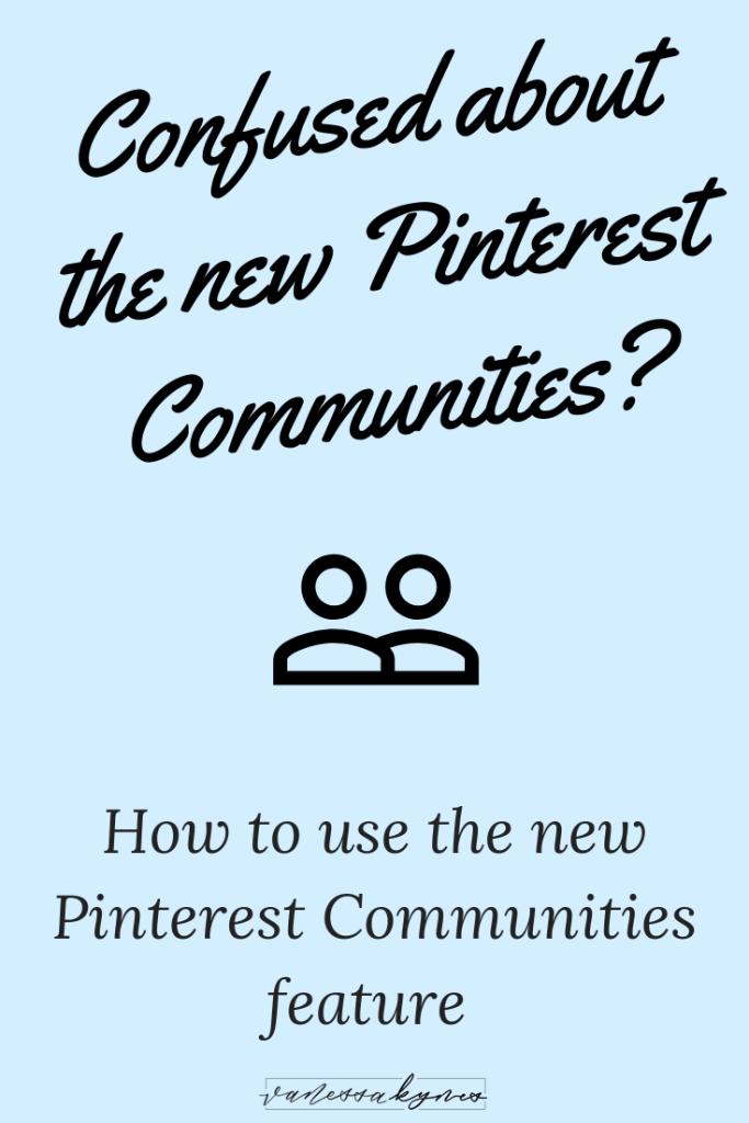 How to Use Pinterest Communities— Vanessa Kynes