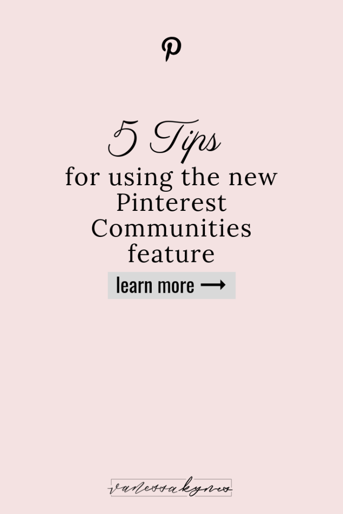 New Pinterest Communities feature— Vanessa Kynes