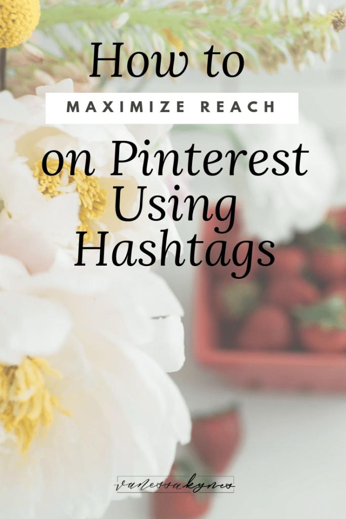 How to maximize reach on Pinterest- Vanessa Kynes