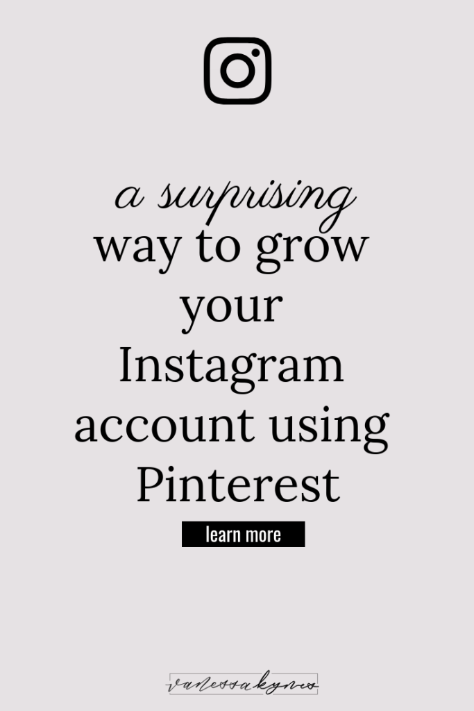 Growing your Instagram account using Pinterest - Vanessa Kynes