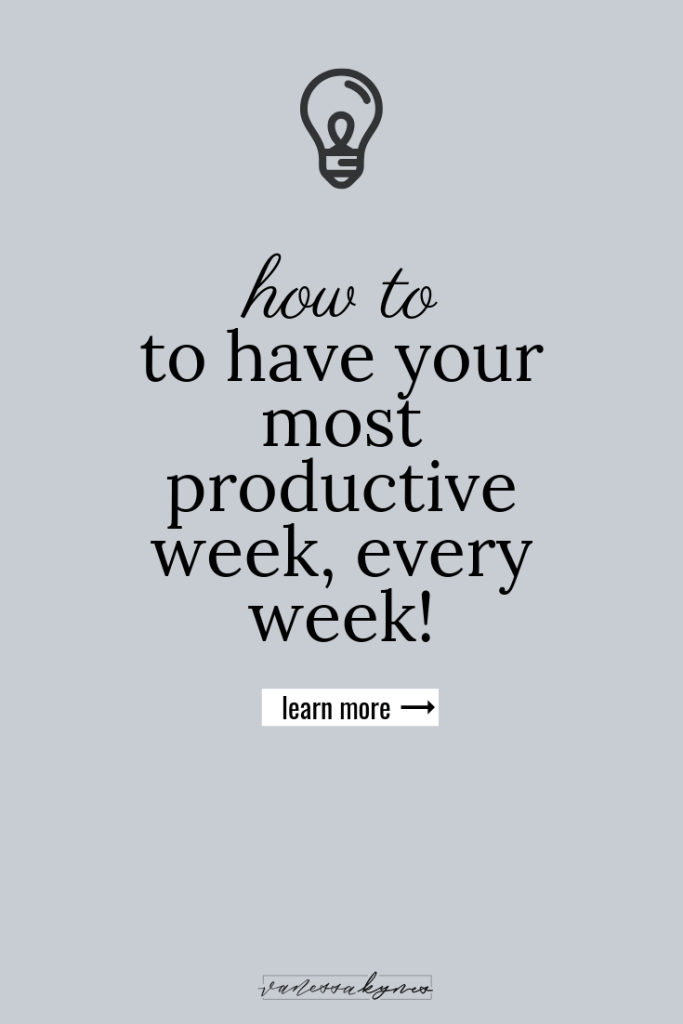 How to have your most productive week, every week! - Vanessa Kynes
