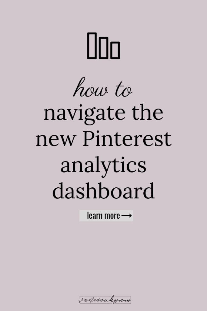 How to navigate the new Pinterest analytics dashboard - Vanessa Kynes