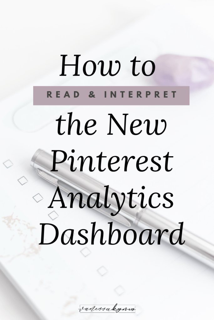 How to read and interpret the new Pinterest Analytics Dashboard - Vanessa Kynes