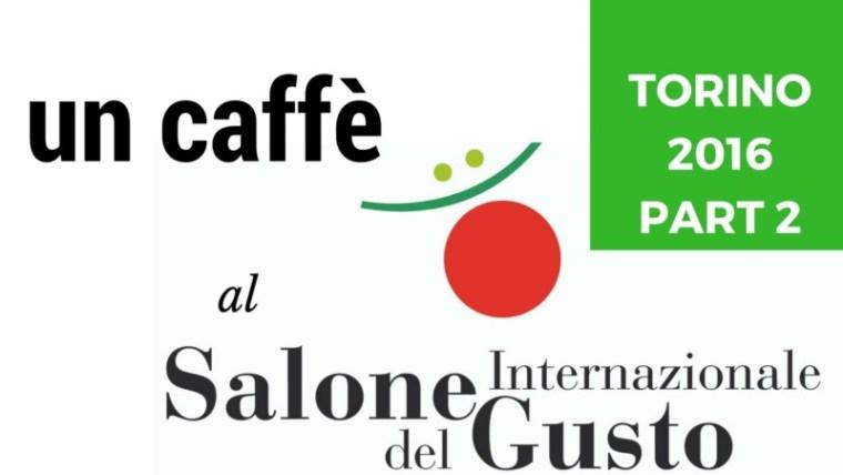 caffe salone del gusto