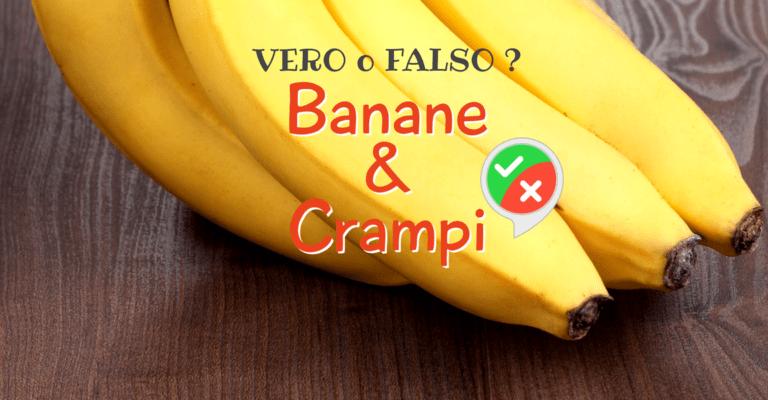 FALSI MITI: Banane e Crampi