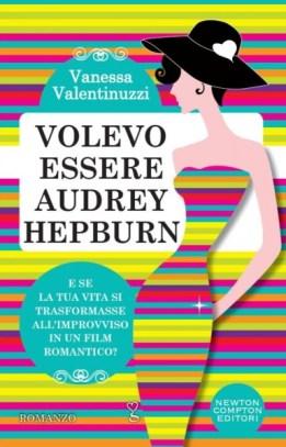 In libreria: Volevo essere Audrey Hepburn