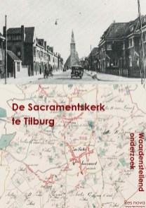 Omslag 'De Sacramentskerk te Tilburg' (Res nova, 2005).