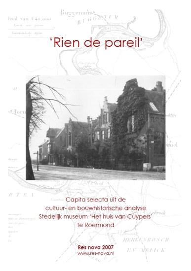 Cuypers4all | Omslag van de Captia selecta van het grote onderzoek 'Rien de pareil' naar het Cuypershuis te Roermond. bvhh.nu 2007.