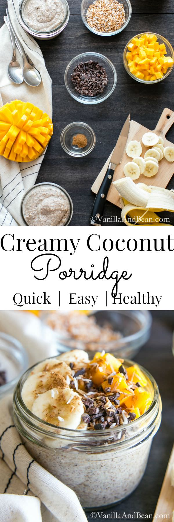 Creamy Coconut Porridge | Vanilla And Bean