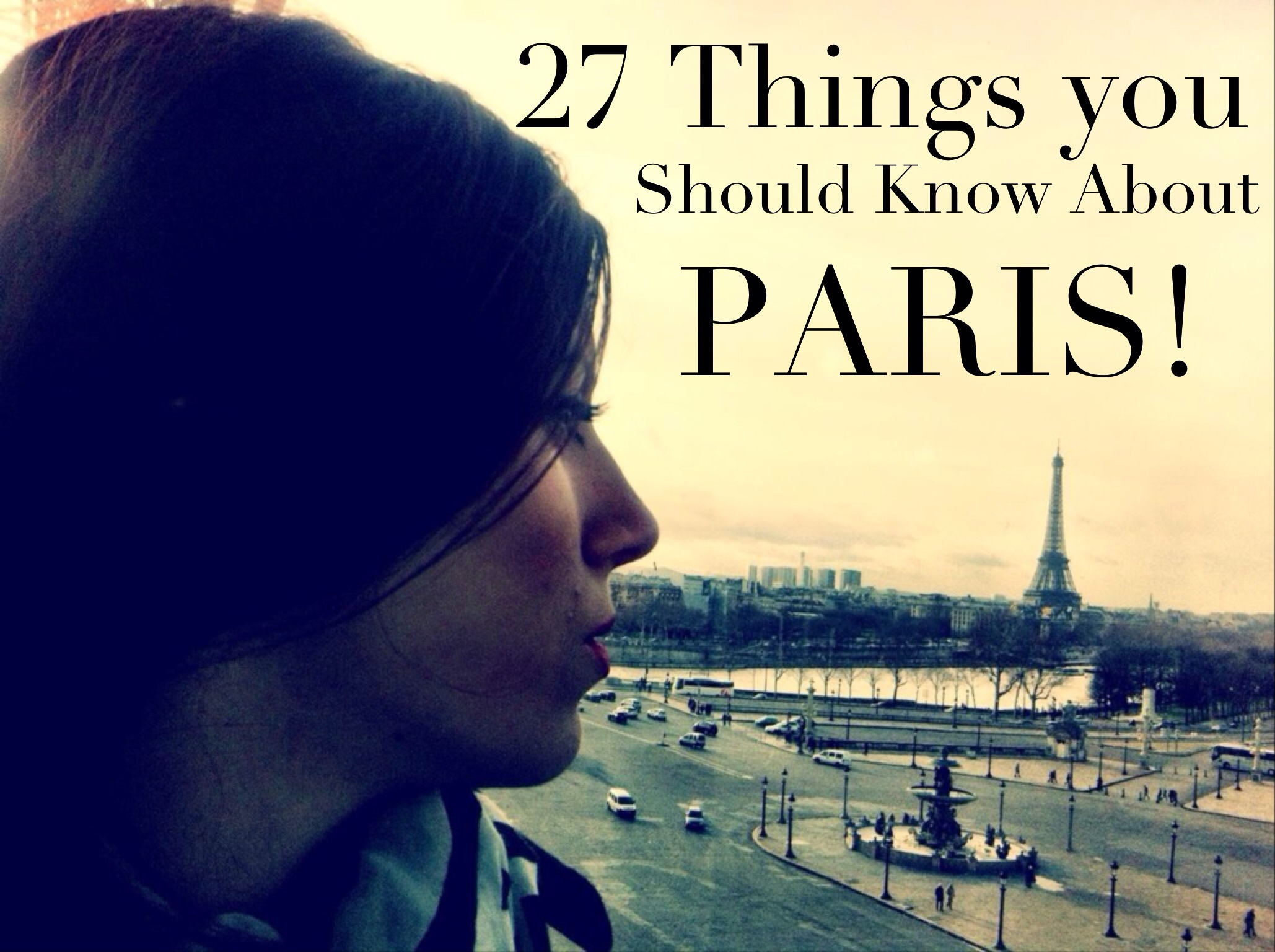 27 Things You Should Know About Paris