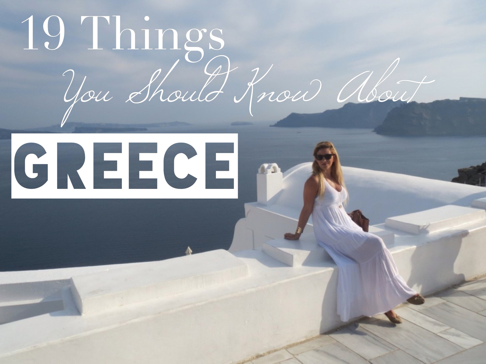 19 Things You Should Know About Greece