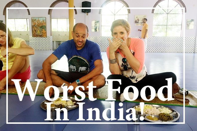 Worst Food Experience In India & 15 Reasons Why It Was So Bad!