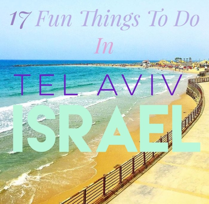 17 Fun Things To Do In Tel Aviv, Israel