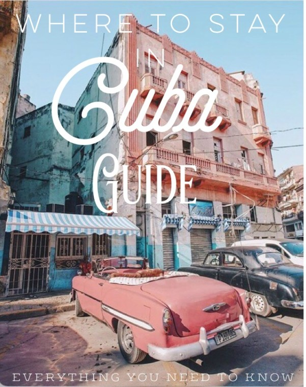 Where To Stay In Cuba - Everything You Need To Know