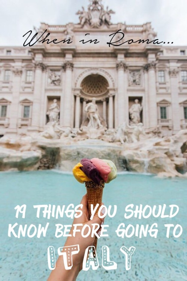 Italy is by far my favorite country I have ever been to! It's amazing in all aspects! The people are great, food is amazing and the views are incredible! However, there are a few things you should know before going to Italy because things might be different than what you're used to...Check out 19 things you didn't know about Italy.