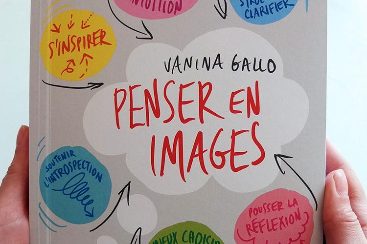 Penser en images, le livre pour mieux penser en dessinant