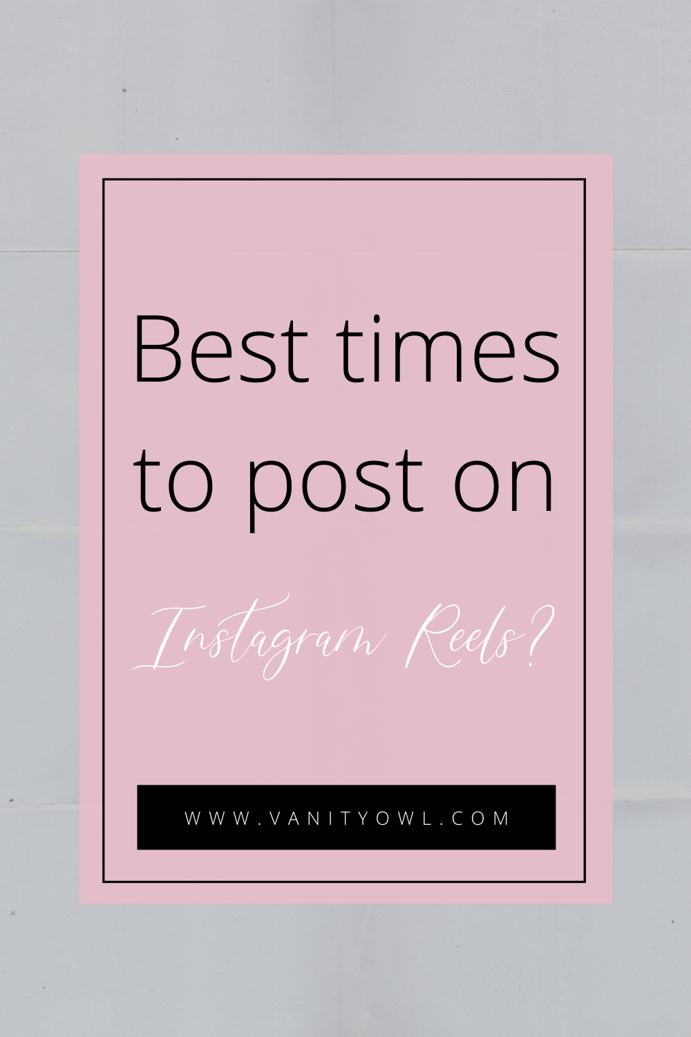 Best time to post on instagram reels
