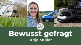 Bewusst gefragt - Anja Müller