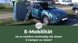 E-Mobilität - Ist es wirklich nachhaltig mit einem E-Camper zu reisen?