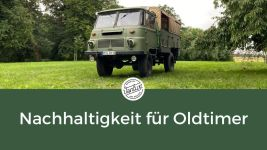 Nachhaltigkeit für Oldtimer - Robur-Umbau zum E-Fahrzeug