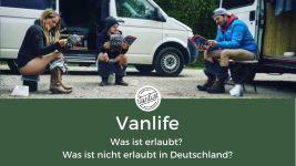 Vanlife - Was ist erlaubt? Was ist nicht erlaubt? - Deutschland