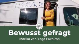 Bewusst gefragt – Marika von Yoga.purnima